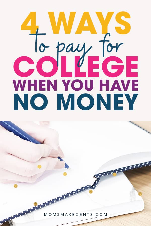 pay for college with no money