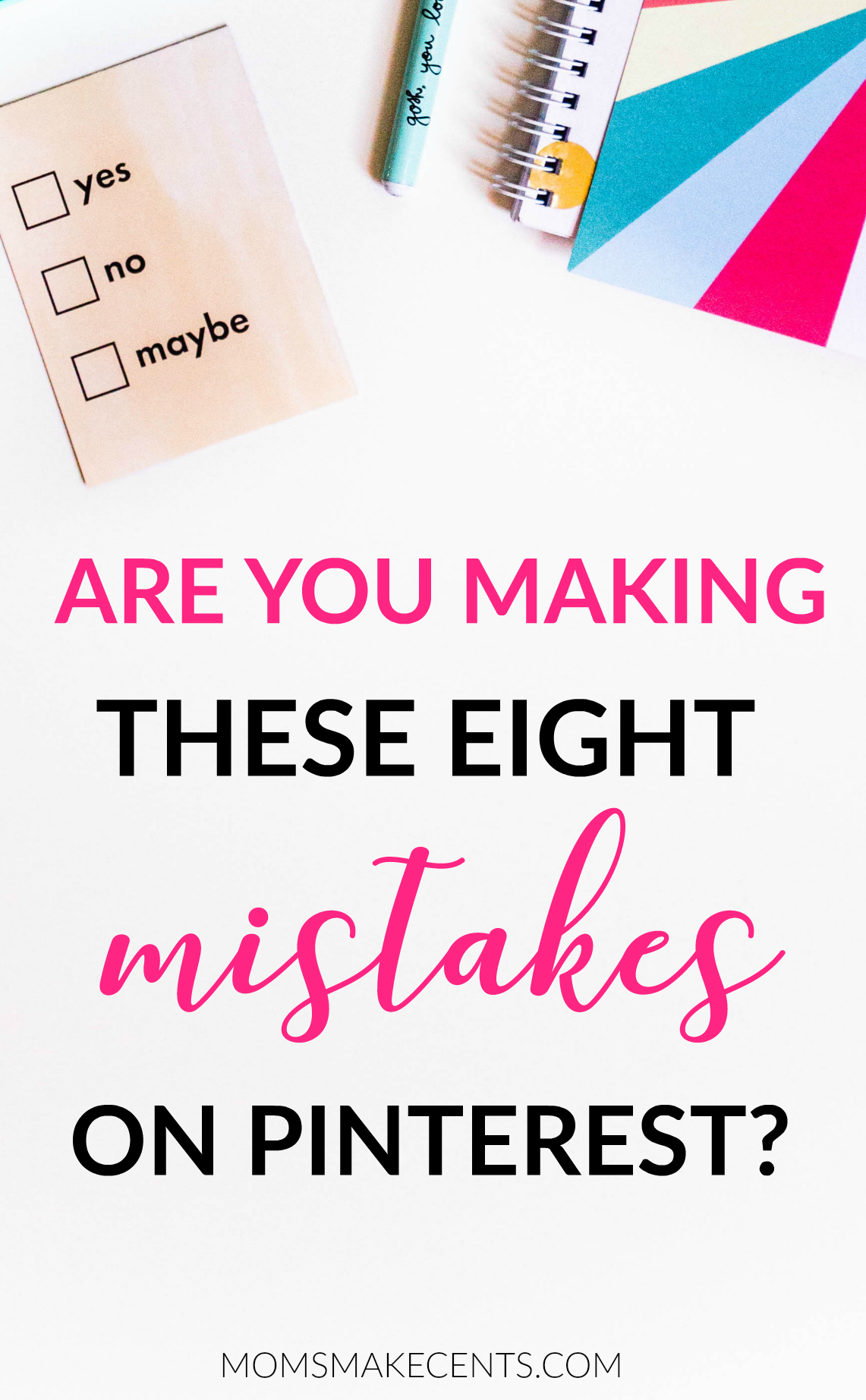 Are You Making These Pinterest Mistakes?