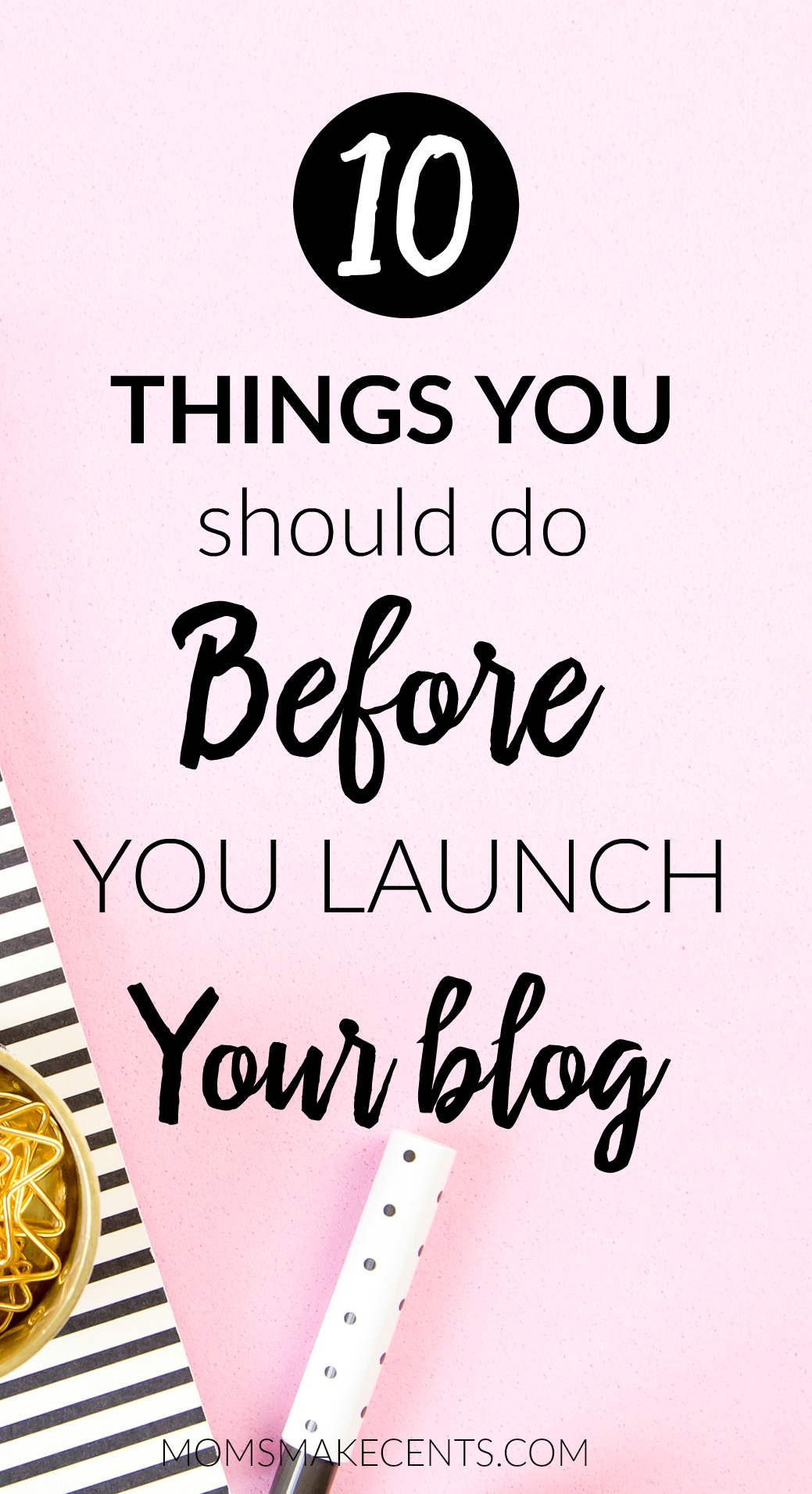 Ready to start a blog?! Make sure you do these ten things first. | how to start a blog | blogging tips | blogger | wordpress |