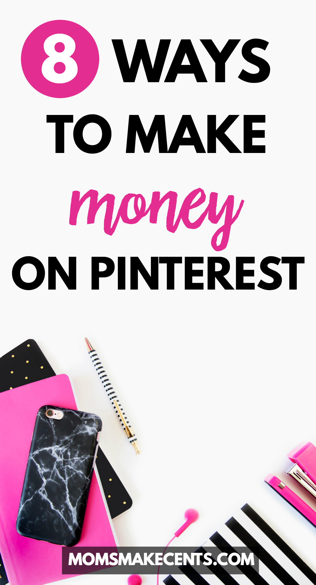 Are you hooked on Pinterest? Did you know you can actually make money from pinning? Check out this post for eight ways you can make money on Pinterest!