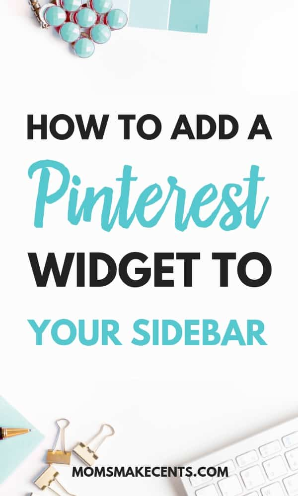 How To Add A Pinterest Widget To Your WordPress Sidebar