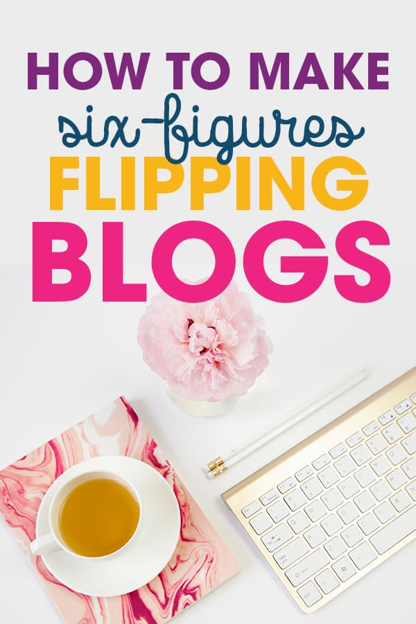 Want to learn how to sell your blog or flip blogs for profit? Learn from pro blog flipper Jenn. She has made over six-figures selling blogs! #bloggingtips #sidehustle