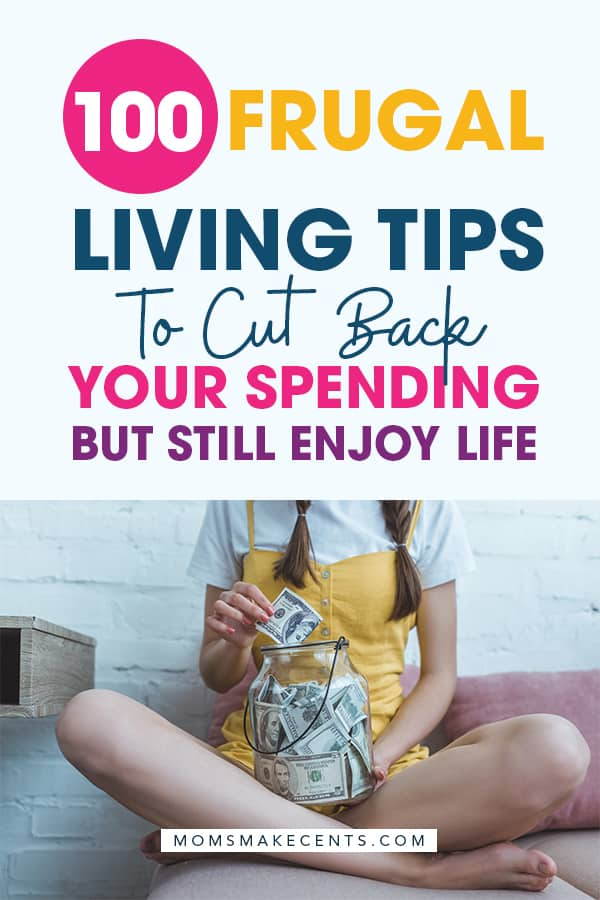 100+ Best Frugal Living Tips To Save Money