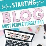 laptop on a desk with the text 13 things to do before you launch your blog