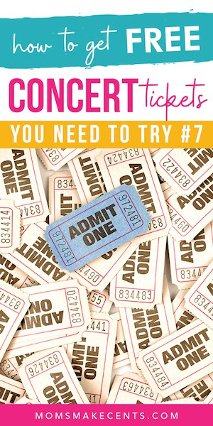 admit one tickets with the text how to get free concert tickets