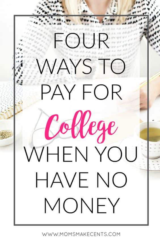 how-to-pay-for-college-with-no-money